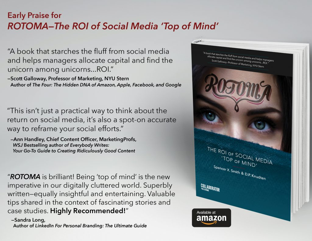 ROTOMA—The ROI of Social Media 'Top of Mind' by Spencer X. Smith and D.P. Knudten